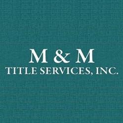 M & M Title Services, Inc.