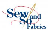 Sew and So Fabrics